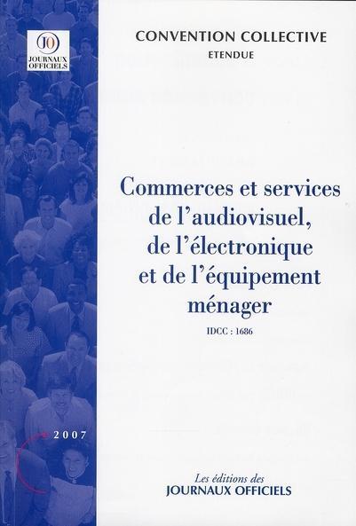 Convention collective gratuite 1686 Audiovisuel, électronique et équipement